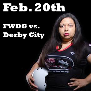 2/20 Home Game: FWDG vs Derby City